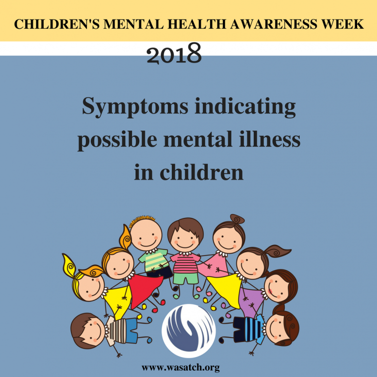 Does Your Child Have Mental Disorder >> What Are The Symptoms Of Mental Illness In Children Wasatch