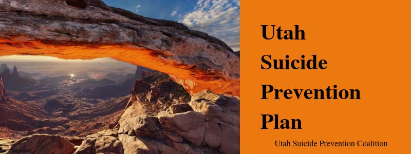 Utah Suicide Prevention Plan graphic