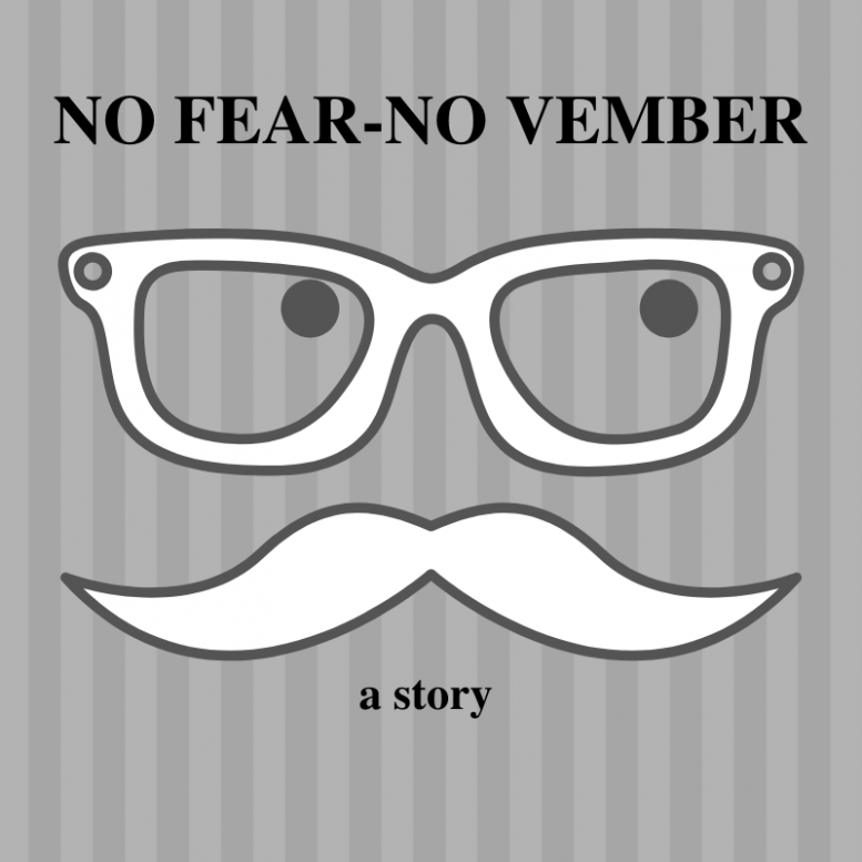 No Fear-No Vember (a story)