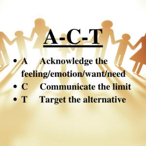 A-C-T Steps